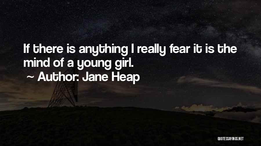 Jane Heap Quotes 738309