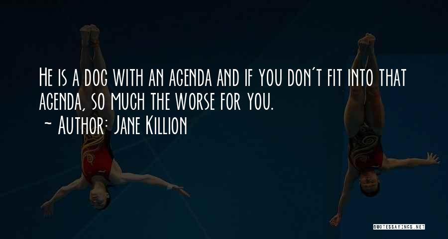 Jane Killion Quotes 144534