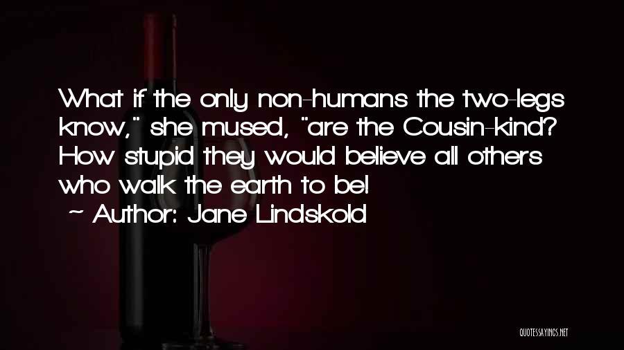 Jane Lindskold Quotes 1058819