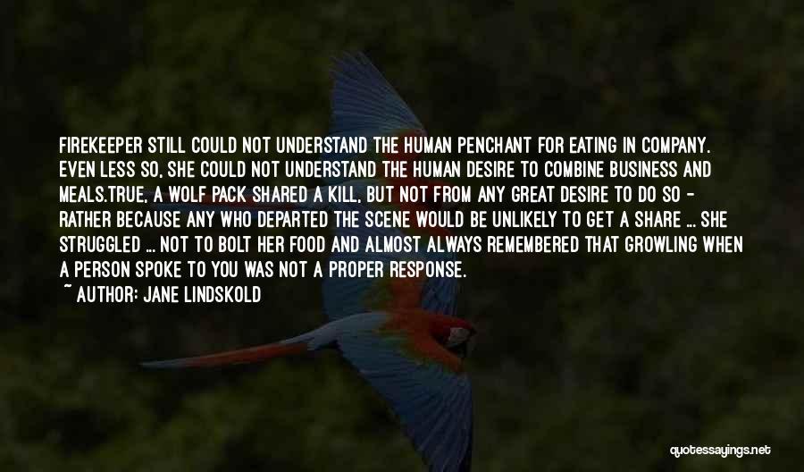 Jane Lindskold Quotes 1089263