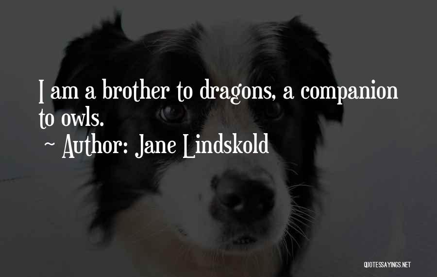 Jane Lindskold Quotes 648283