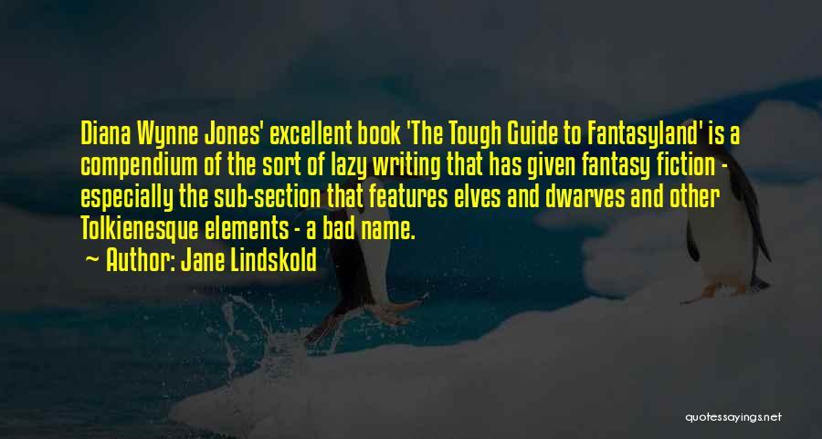 Jane Lindskold Quotes 690830