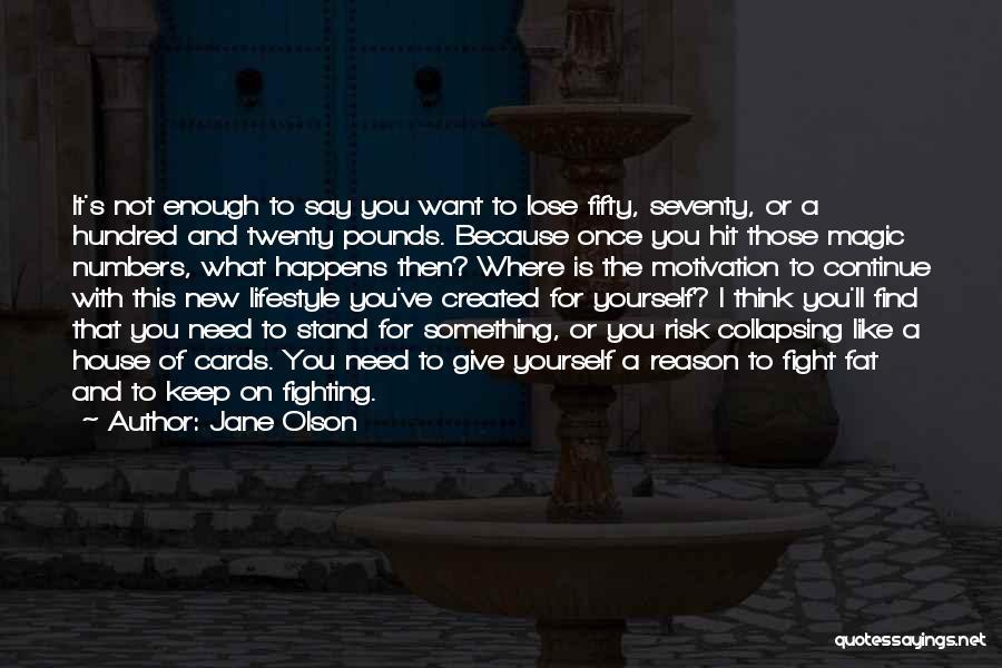 Jane Olson Quotes 95539