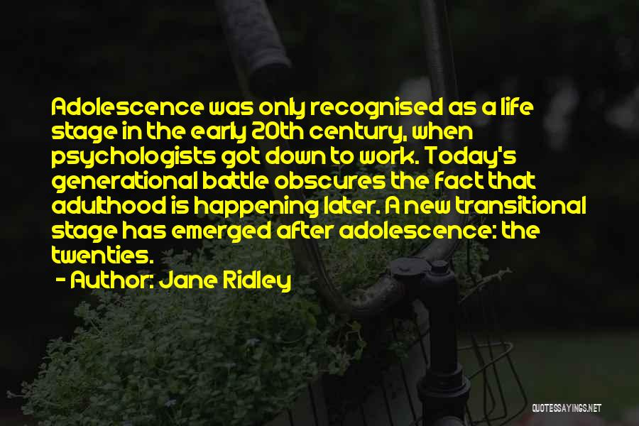 Jane Ridley Quotes 1000766
