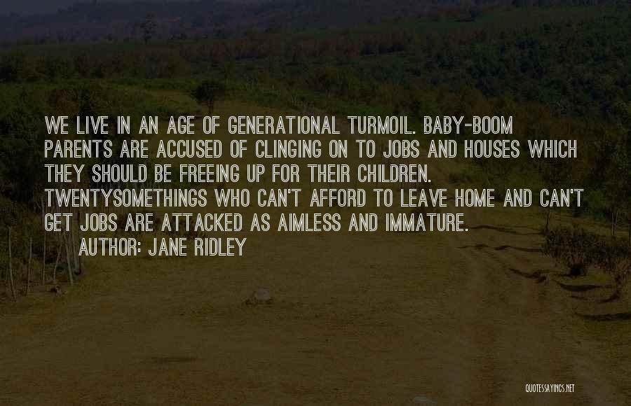Jane Ridley Quotes 1046429