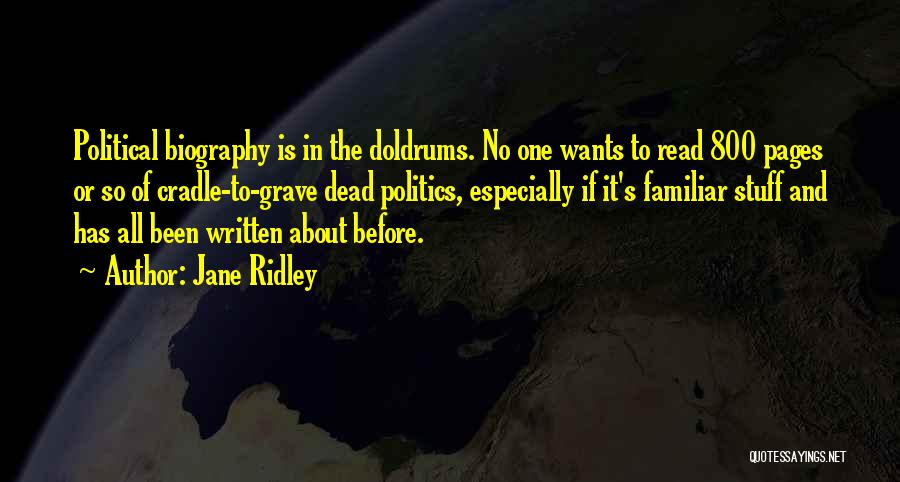 Jane Ridley Quotes 1235266