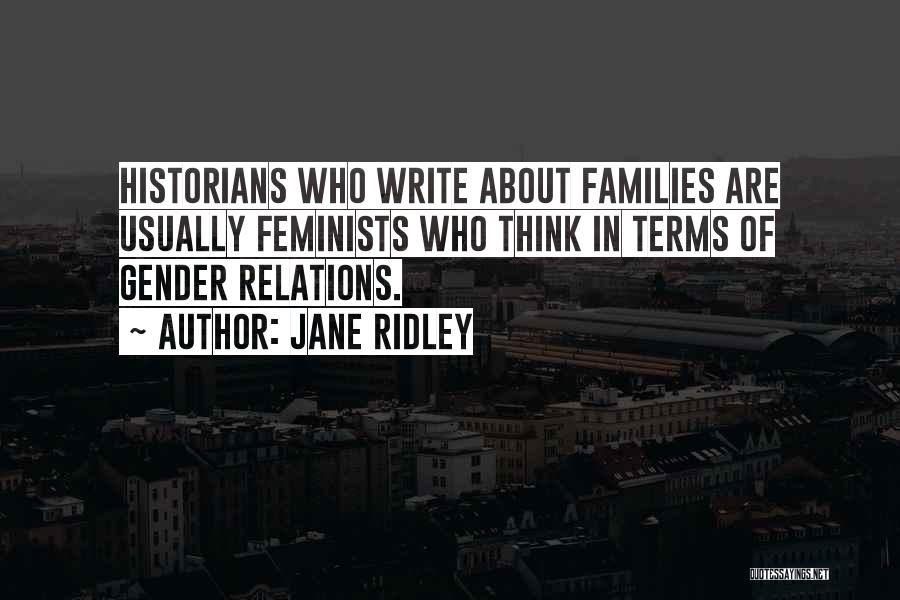 Jane Ridley Quotes 158223