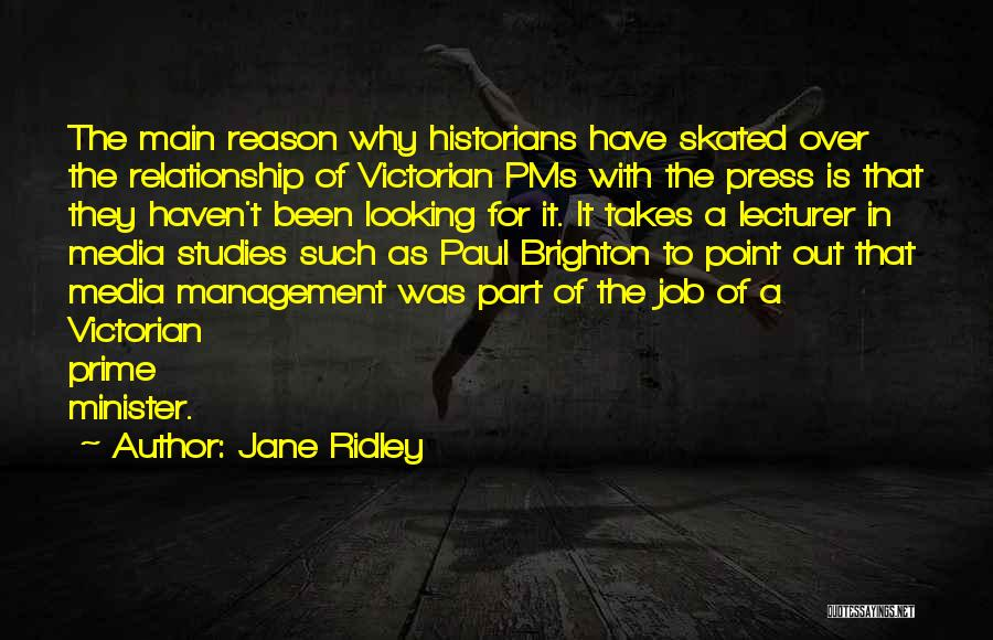 Jane Ridley Quotes 173230