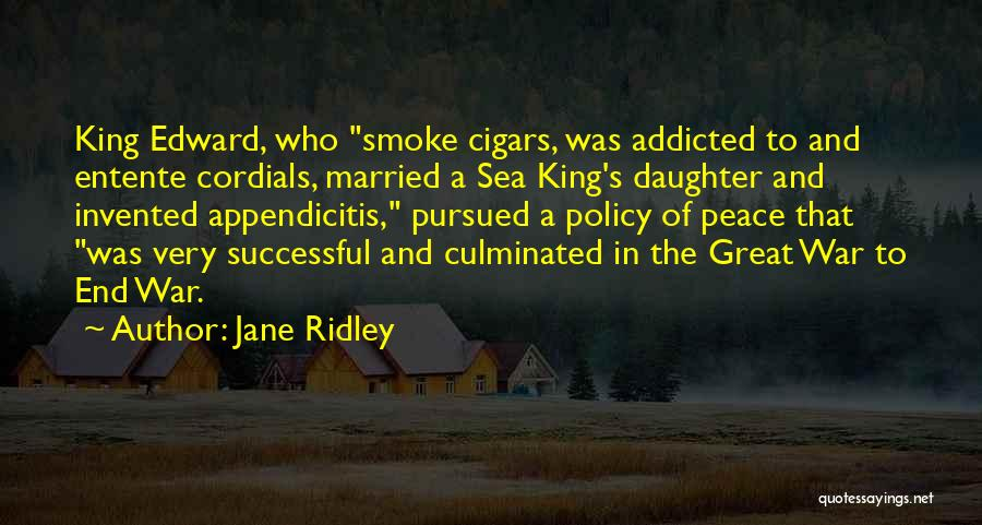 Jane Ridley Quotes 1744686