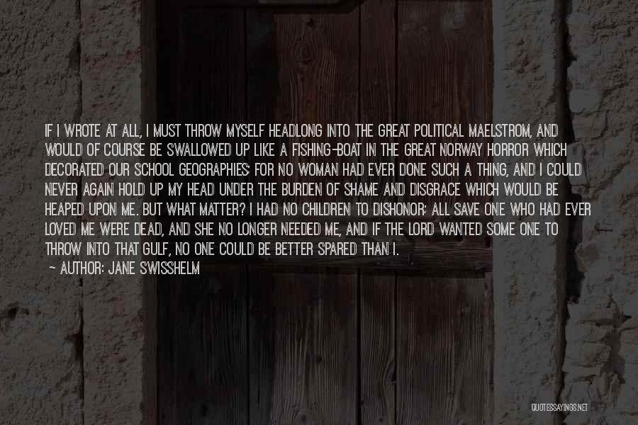 Jane Swisshelm Quotes 2206270