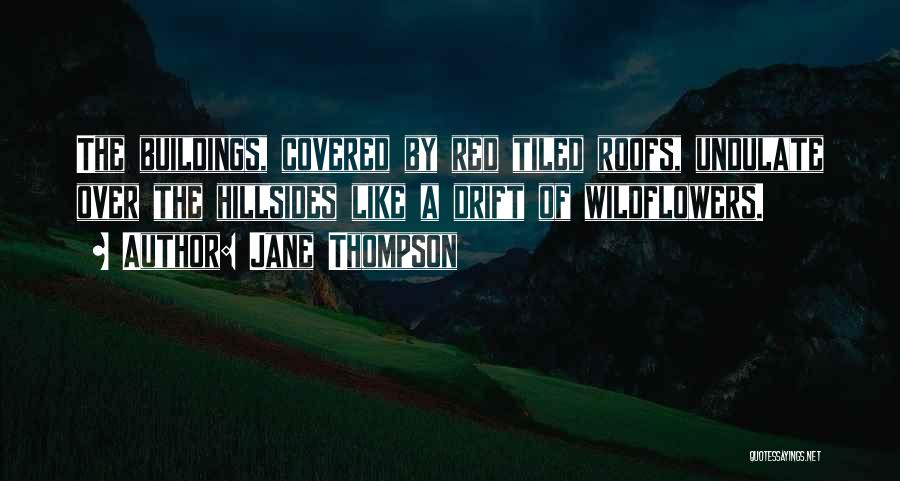 Jane Thompson Quotes 1939530