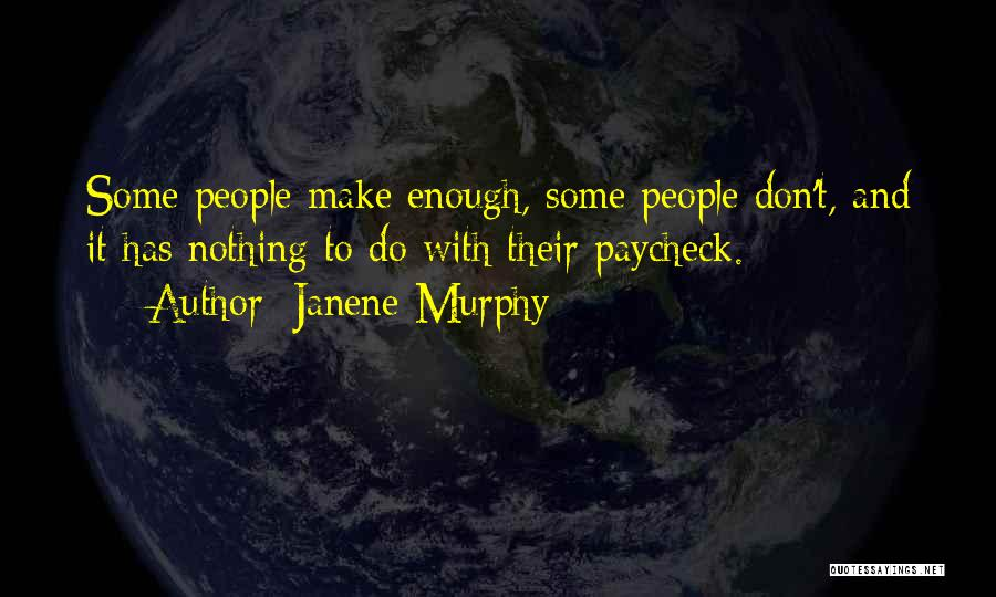 Janene Murphy Quotes 2057267