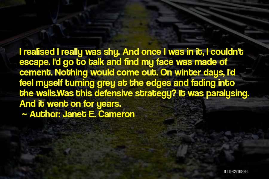 Janet E. Cameron Quotes 292641