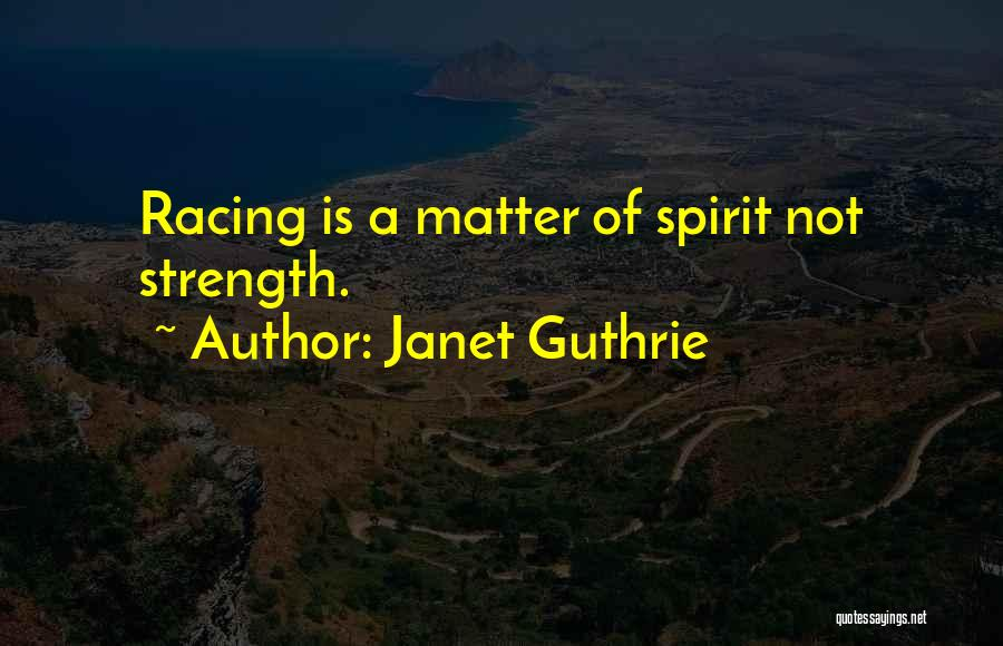 Janet Guthrie Quotes 153472