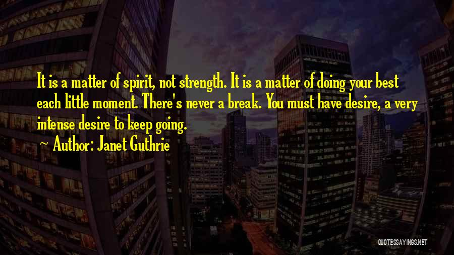 Janet Guthrie Quotes 2118870