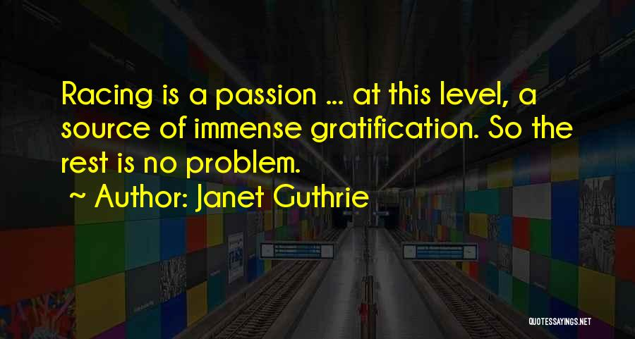 Janet Guthrie Quotes 485344