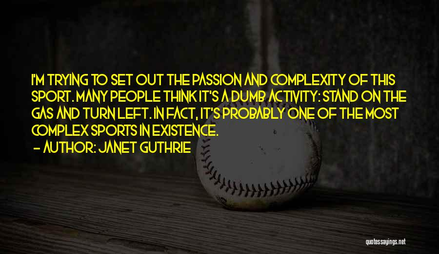 Janet Guthrie Quotes 79492