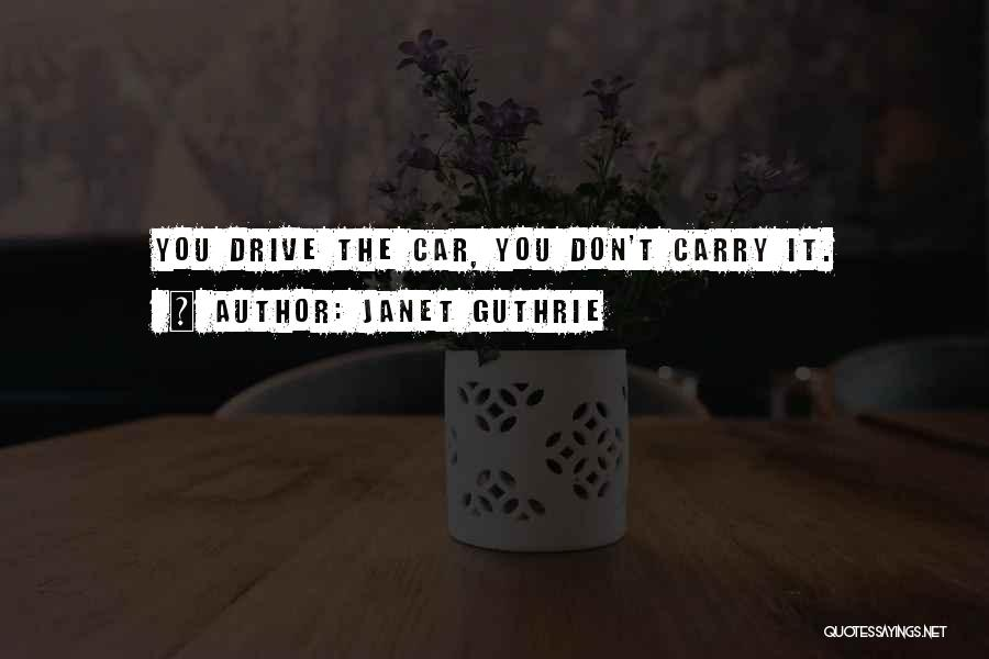 Janet Guthrie Quotes 820449