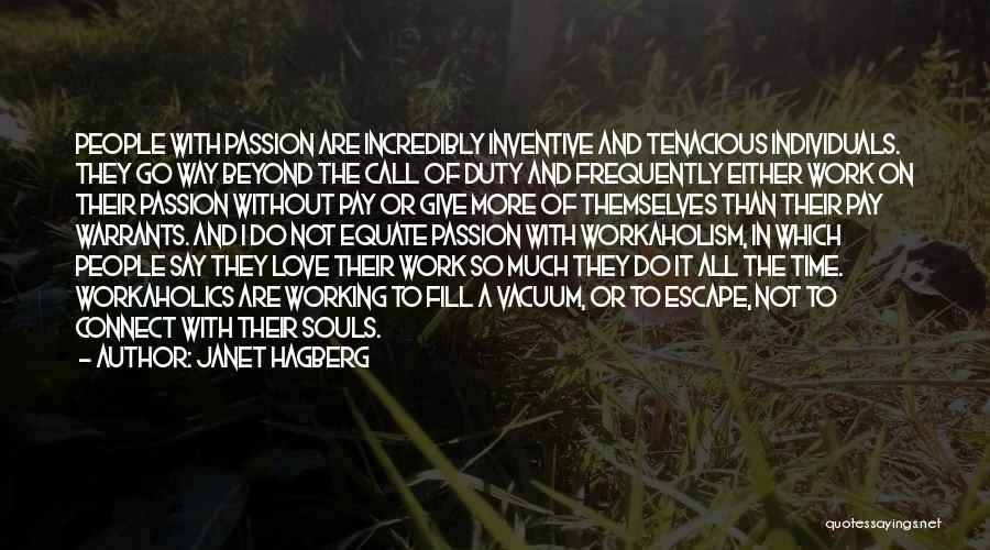 Janet Hagberg Quotes 779055