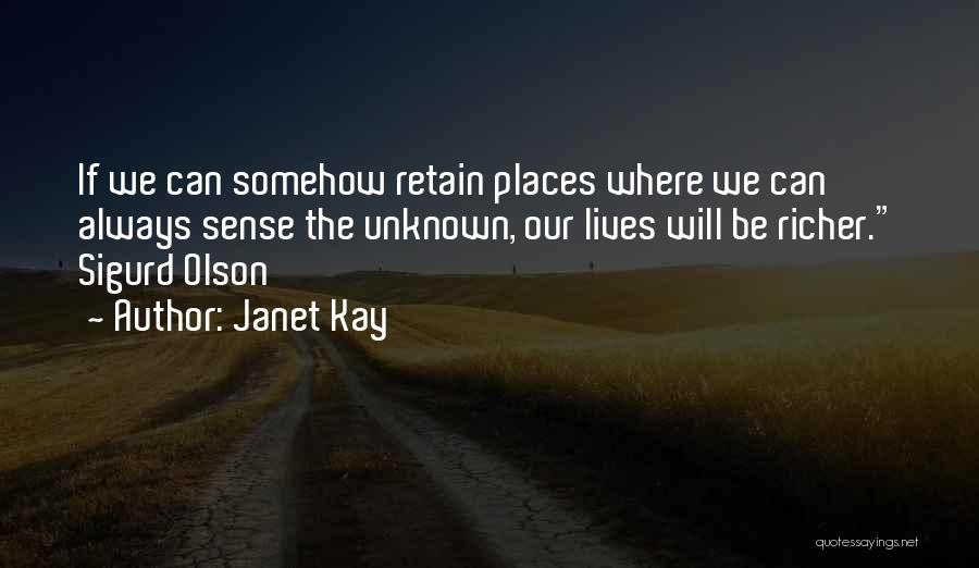 Janet Kay Quotes 1168330