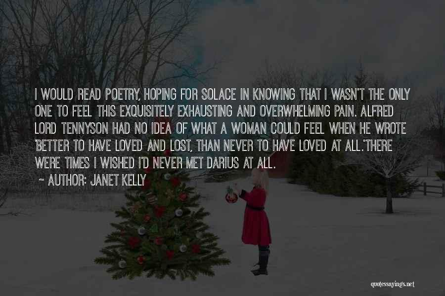 Janet Kelly Quotes 1467675
