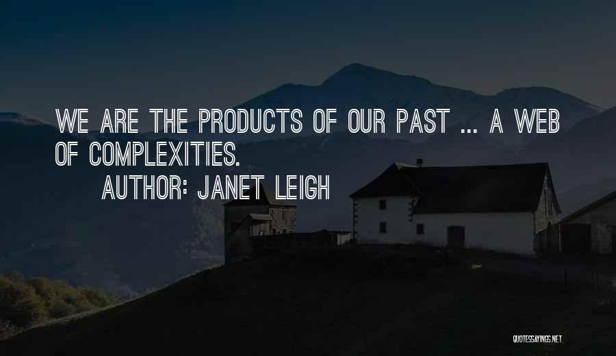 Janet Leigh Quotes 1369321