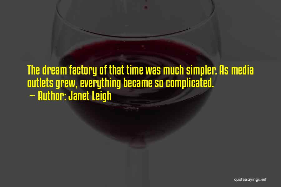 Janet Leigh Quotes 1826138