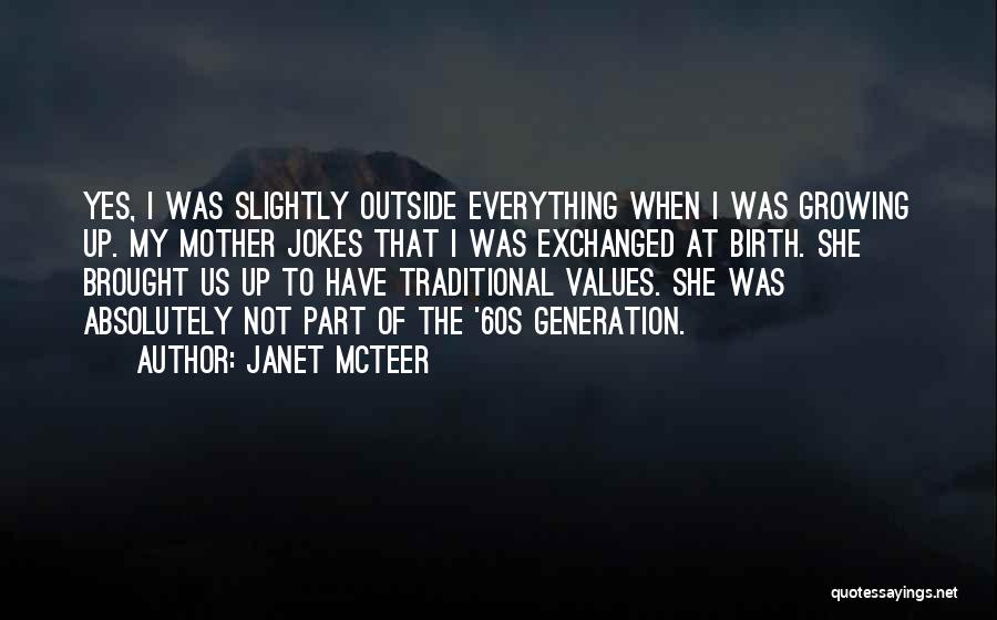 Janet McTeer Quotes 1414583
