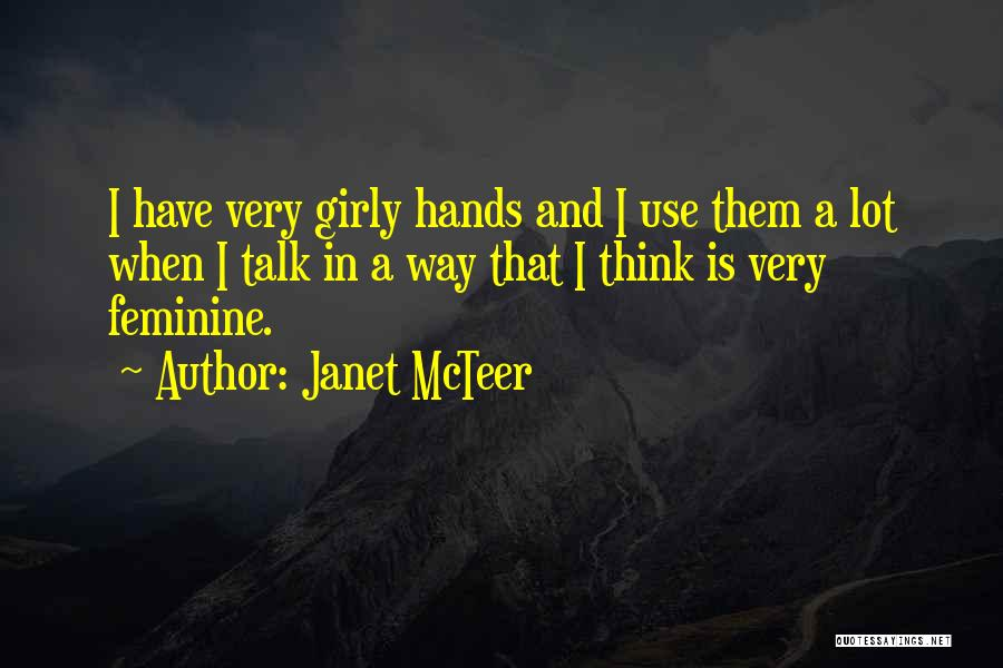 Janet McTeer Quotes 1859126