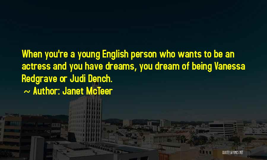 Janet McTeer Quotes 312172