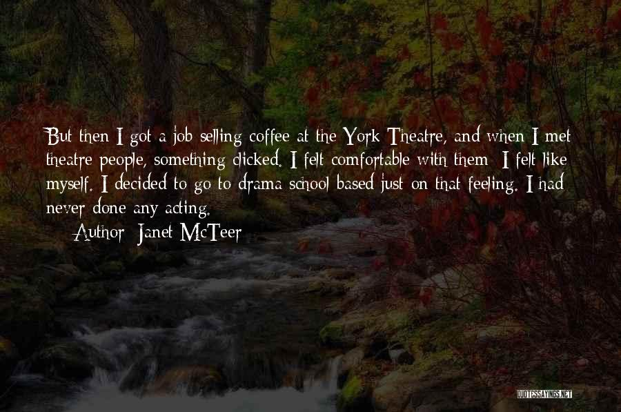 Janet McTeer Quotes 362337