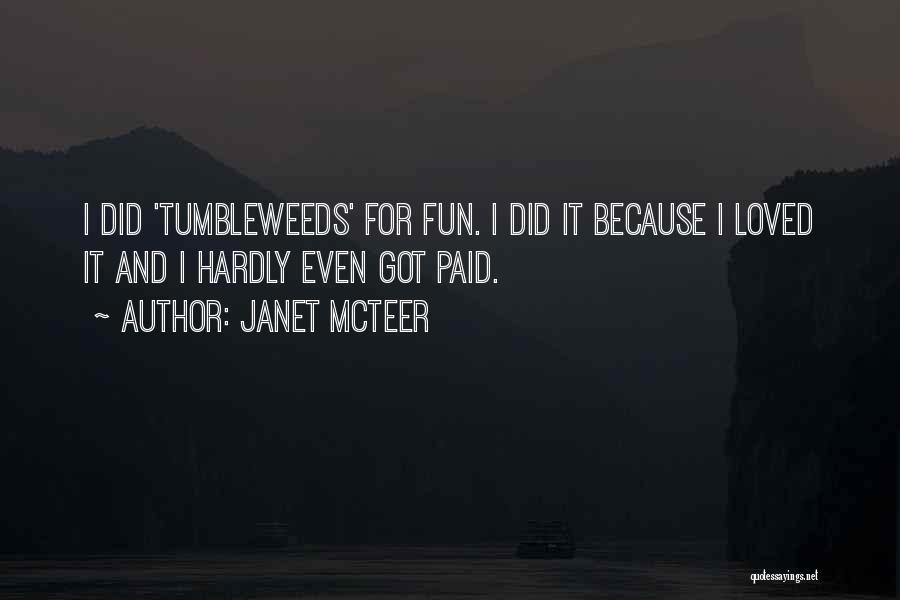 Janet McTeer Quotes 449383