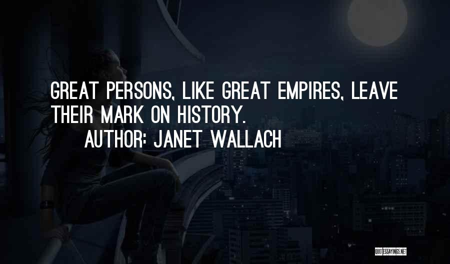 Janet Wallach Quotes 1611996