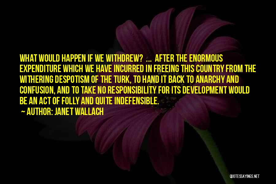Janet Wallach Quotes 535111