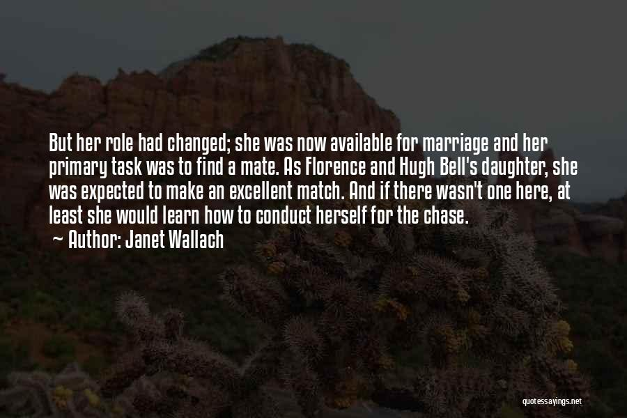 Janet Wallach Quotes 934606