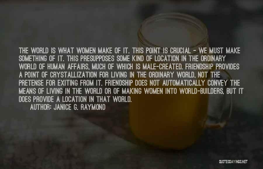 Janice G. Raymond Quotes 1748830