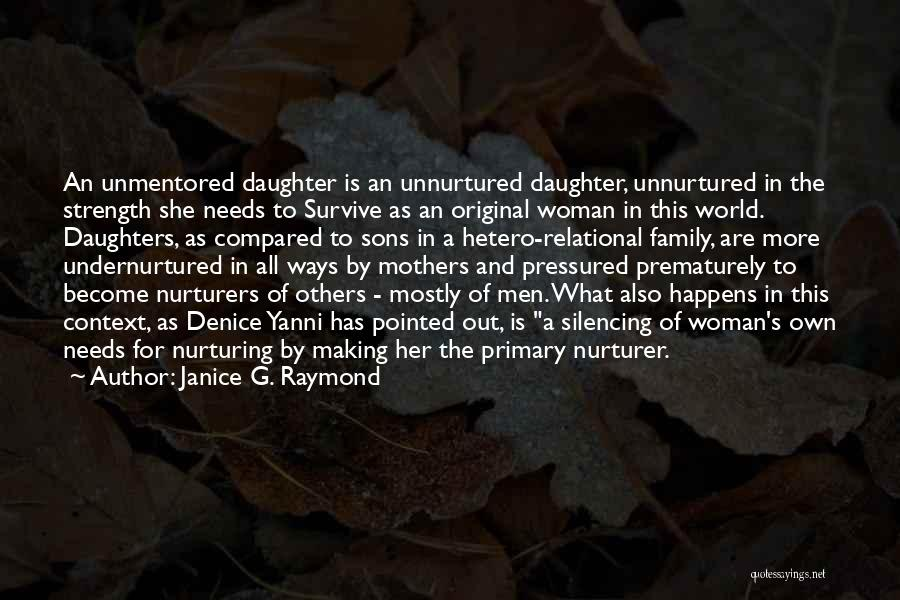 Janice G. Raymond Quotes 176434