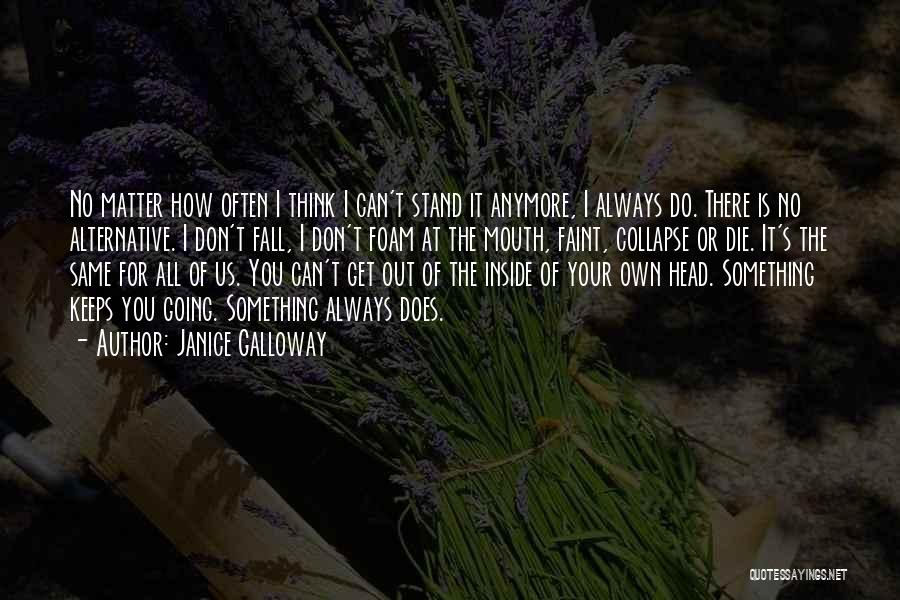 Janice Galloway Quotes 1799257