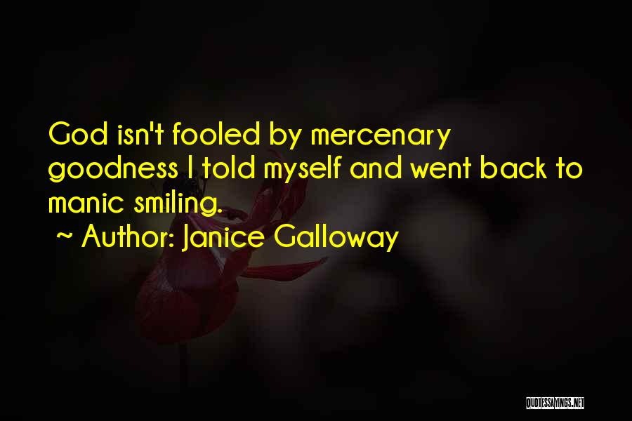 Janice Galloway Quotes 1834878