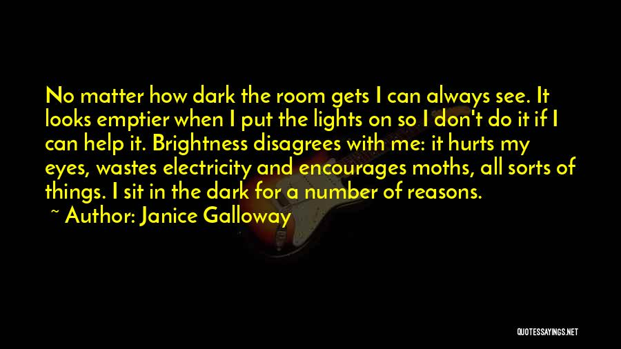 Janice Galloway Quotes 389350