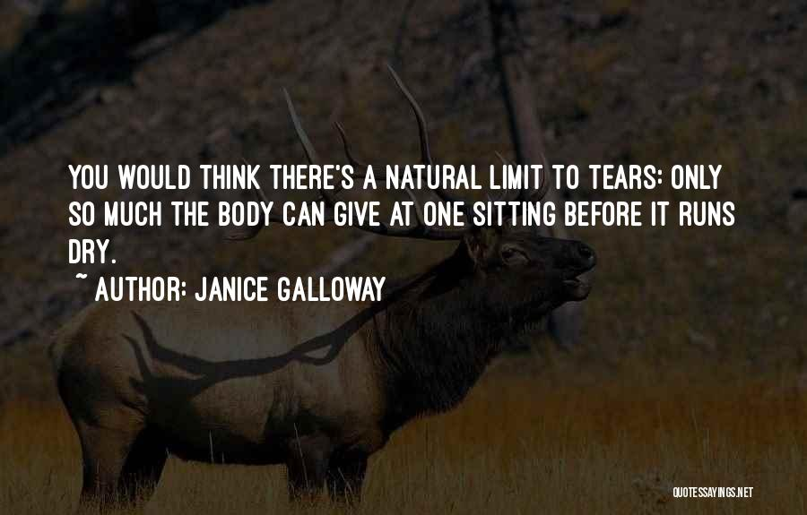Janice Galloway Quotes 480583