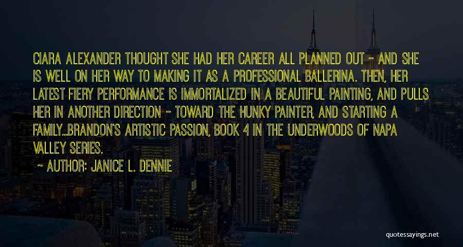 Janice L. Dennie Quotes 2008086