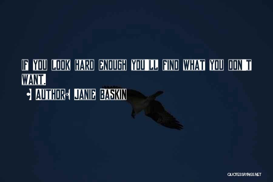 Janie Baskin Quotes 784465