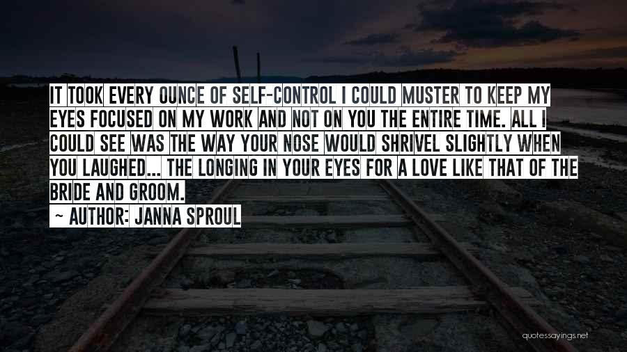 Janna Sproul Quotes 1594947
