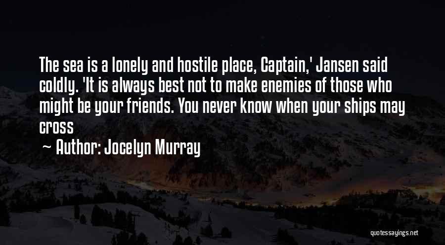 Jansen Quotes By Jocelyn Murray