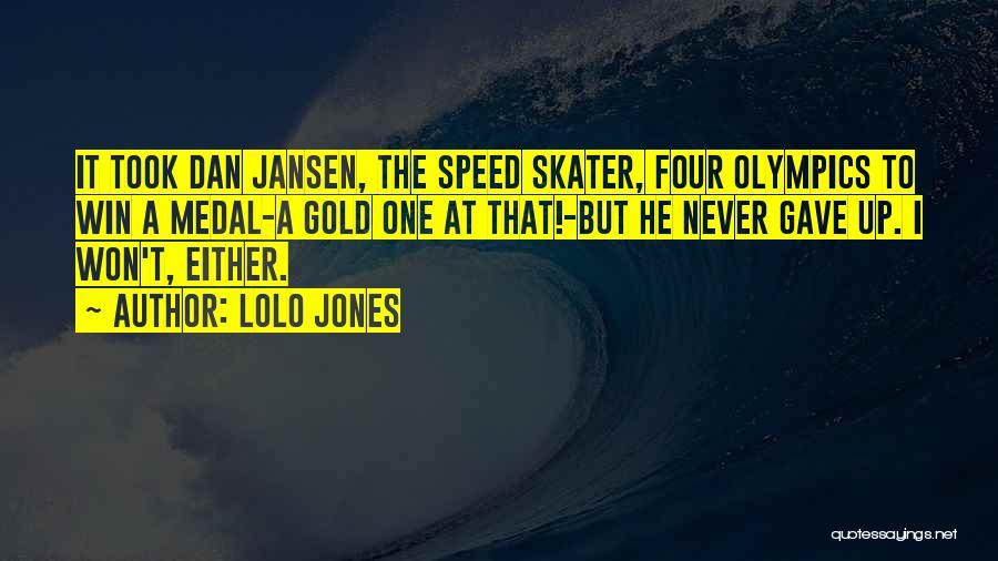 Jansen Quotes By Lolo Jones