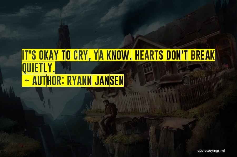 Jansen Quotes By Ryann Jansen