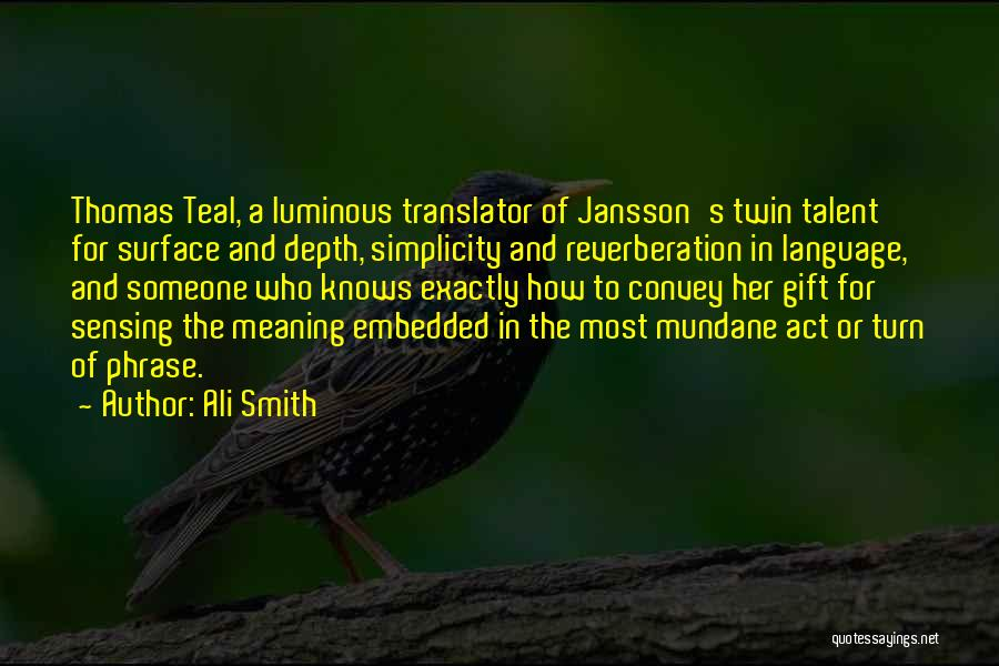 Jansson Quotes By Ali Smith