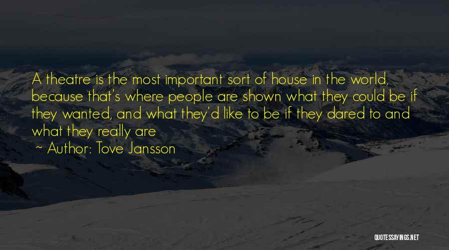 Jansson Quotes By Tove Jansson