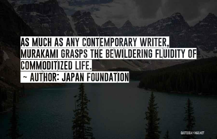 Japan Foundation Quotes 767306